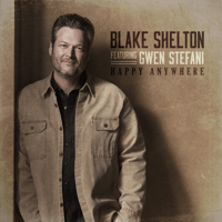 Blake Shelton - Happy Anywhere