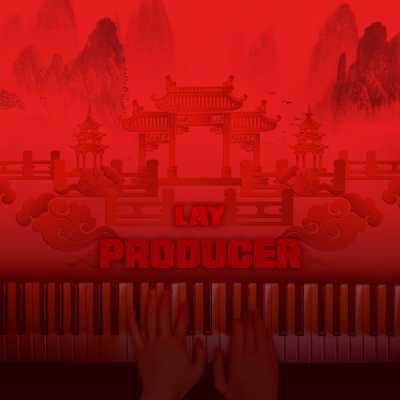 張藝興 - PRODUCER