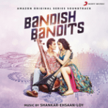 Shankar-Ehsaan-Loy, Shivam Mahadevan & Jonita Gandhi - Sajan Bin