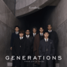 GENERATIONS from EXILE TRIBE - Lonely