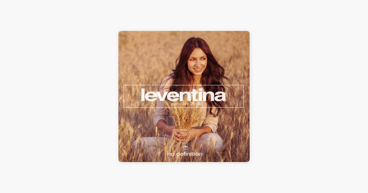 Grenoble 2k18   Single by Leventina on Apple Music  Grenoble 2k18   Single by Leventina on Apple Music