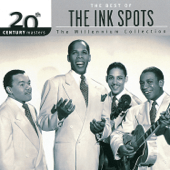 The Ink Spots - I Don't Want to Set the World on Fire (Single Version)