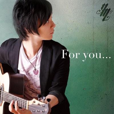 松井佑贵 - For you...