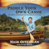 Nick Offerman - Paddle Your Own Canoe: One Man's Fundamentals for Delicious Living (Unabridged)  artwork