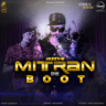 Jazzy B - Mitran De Boot (feat. Kaur-B)