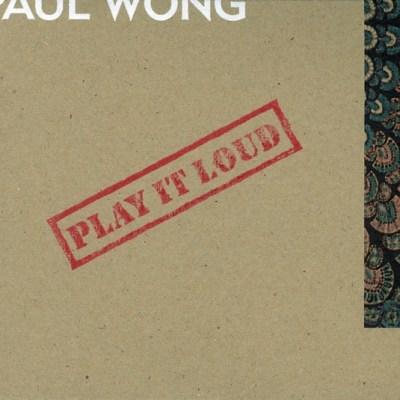 黄贯中 - Play It Loud