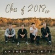 Anthem Lights - Class of 2018 Medley: I Will Remember You / See You Again / Time of My Life / Forever Young / Good Riddance (Time of Your Life)