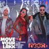 "Diljit Dosanjh, Badshah & Sonakshi Sinha - Move Your Lakk (from ""Noor"")"