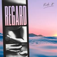 Download lagu Regard - Ride It