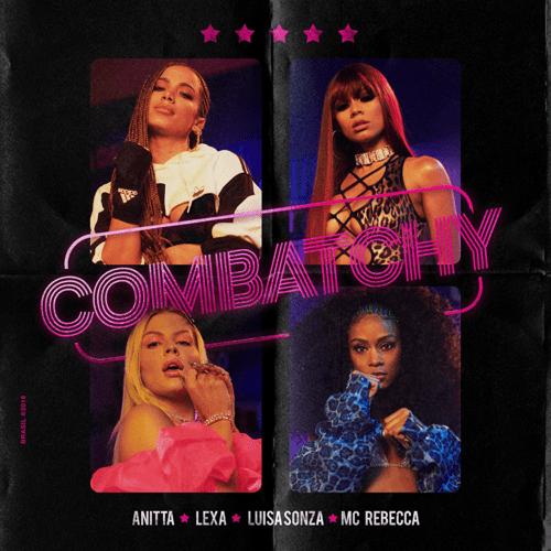 Anitta, Lexa & Luísa Sonza - Combatchy (feat. MC Rebecca)