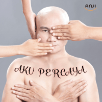 Aku Percaya - Single - Anji