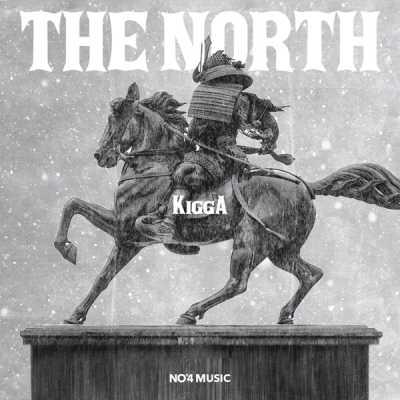 Kigga - The North