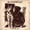 Reignwolf - Hear Me Out  artwork