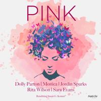 download lagu Dolly Parton, Monica, Jordin Sparks, Rita Wilson & Sara Evans - Pink