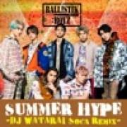 BALLISTIK BOYZ from EXILE TRIBE - SUMMER HYPE - DJ WATARAI Soca Remix