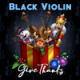 Download Black Violin - Give Thanks MP3