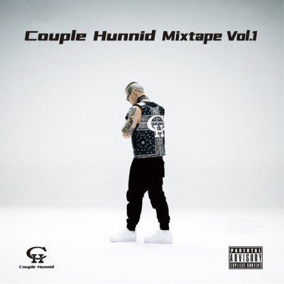 謝帝 - Couple Hunnid Mixtape Vol.1