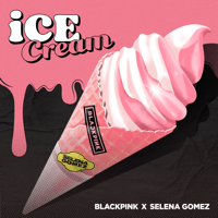 Download BLACKPINK & Selena Gomez - Ice Cream
