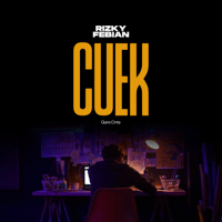 Cuek - Single - Rizky Febian