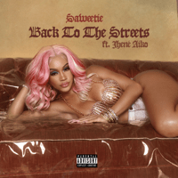 download lagu Saweetie - Back to the Streets (feat. Jhené Aiko)