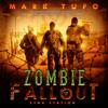 Mark Tufo - Etna Station: Zombie Fallout, Book 11 (Unabridged)  artwork