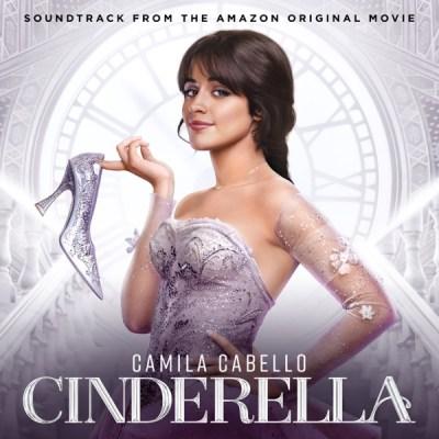 Cinderella Original Motion Picture Cast - Cinderella (Soundtrack from the Amazon Original Movie)