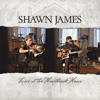 Shawn James - Live at the Heartbreak House  artwork