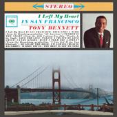 Tony Bennett - (I Left My Heart) In San Francisco