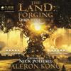 Aleron Kong - The Land: Forging: Chaos Seeds, Book 2 (Unabridged)  artwork