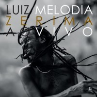 Luiz Melodia - Zerima (Ao Vivo) [Álbum] [Exclusivo] [iTunes Match]