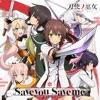TVアニメ「刀使ノ巫女」オープニングテーマ「Save you Save me」 - EP