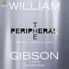 William Gibson - The Peripheral (Unabridged)  artwork