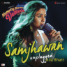 "Jawad Ahmed, Sharib-Toshi & Alia Bhatt - Samjhawan (Unplugged by Alia Bhatt) [From ""Humpty Sharma Ki Dulhania""]"