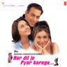 Udit Narayan & Alka Yagnik - Har Dil Jo Pyar Karega