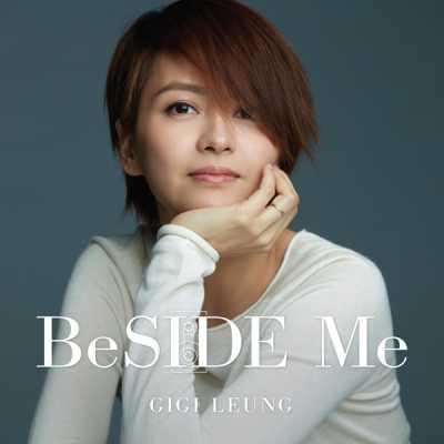 梁咏琪 - Beside Me