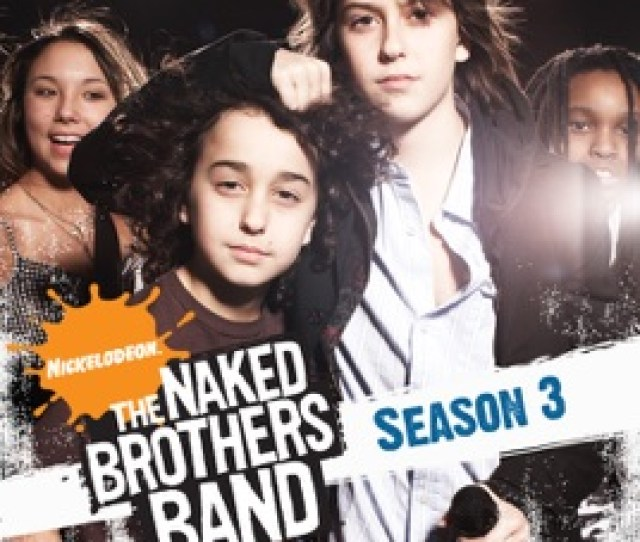 The Naked Brothers Band Season  On Itunes
