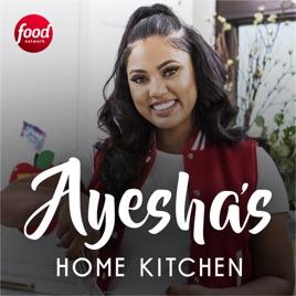 Ayesha S Home Kitchen Season 2 On Itunes