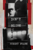 Laura Israel - Don't Blink - Robert Frank  artwork