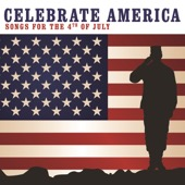 Various Artists - Celebrate America: Songs for the 4th of July  artwork