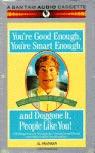 Al Franken - You're Good Enough, You're Smart Enough, And Doggone It, People Like You! (Unabridged)  artwork