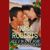 Nora Roberts - All I Want for Christmas (Unabridged) [Unabridged Fiction]  artwork