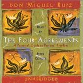 Don Miguel Ruiz - The Four Agreements (Unabridged)  artwork