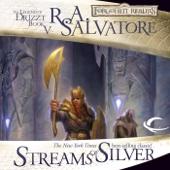 R.A. Salvatore - Streams of Silver: Legend of Drizzt: Icewind Dale Trilogy, Book 2 (Unabridged)  artwork