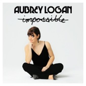 Aubrey Logan - Impossible  artwork