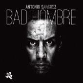 Antonio Sanchez - Bad Hombre  artwork