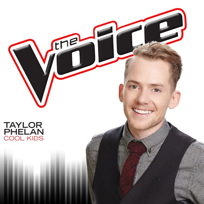 Taylor Phelan - Cool Kids (The Voice Performance) - Single