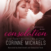 Corinne Michaels - Consolation: The Consolation Duet, Volume 1 (Unabridged)  artwork
