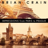 Brian Crain - Impressions from Paris to Prague  artwork
