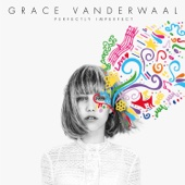 Grace VanderWaal - Perfectly Imperfect - EP  artwork
