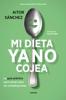Aitor Sánchez García - Mi dieta ya no cojea portada